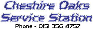 Cheshire Oaks Service Station - Phone 0151 356 4757